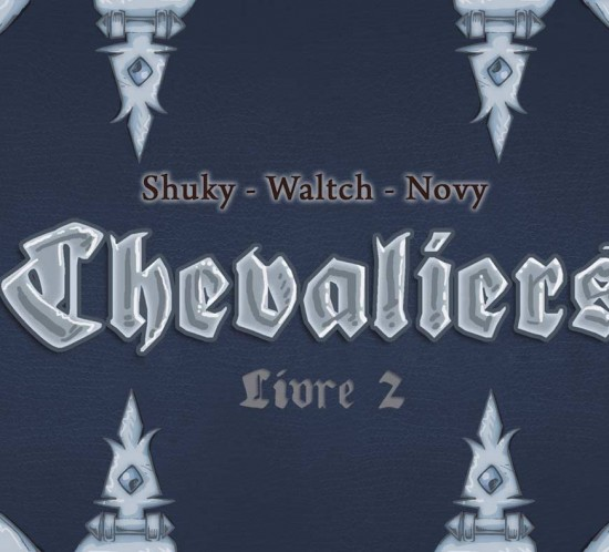 Teaser Chevaliers1